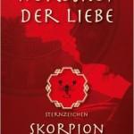 Horoskop der Liebe - Sternzeichen Skorpion