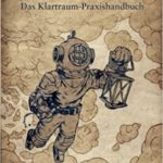 Das Klartraum-Praxishandbuch